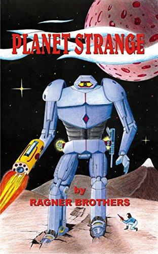 Planet Strange (Johnny Raygun Book 1) (English Edition)