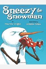 Sneezy the Snowman Kindle Edition