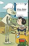 Mima, Robot e o Libro máxico: 32 (Ala Delta - Serie azul)