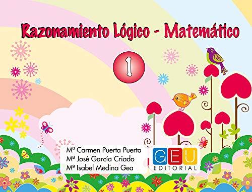 Razonamiento lógico matemático 1   Editorial GEU  Recomendado de 3-6 años   Estimula razonamiento lógico matemático   Trabaja conceptos básicos