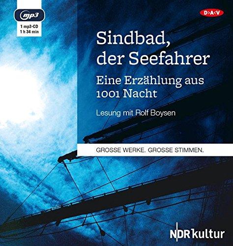 Sindbad, der Seefahrer: Eine Erzählung aus 1001 Nacht (1 mp3-CD)