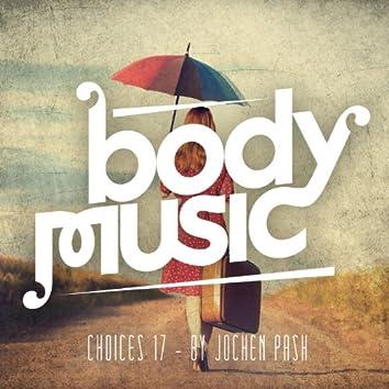 Body Music - Choices 17