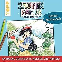 Zauberpapier Malbuch Einfach maerchenhaft: Entdecke versteckte Muster und Motive!