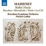 Massenet: Ballet Music-Bacchus-Act III/2nd Tableau