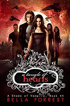 A Shade of Vampire 44: A Tangle of Hearts by [Bella Forrest]