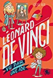 100 % Bio - Léonard de Vinci vu par une ado