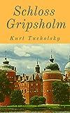 Schloß Gripsholm: Roman einer Sommerreise
