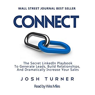 Connect: The Secret LinkedIn Playbook to Generate Leads, Build Relationships, and Dramatically Increase Your Sales audiobook cover art