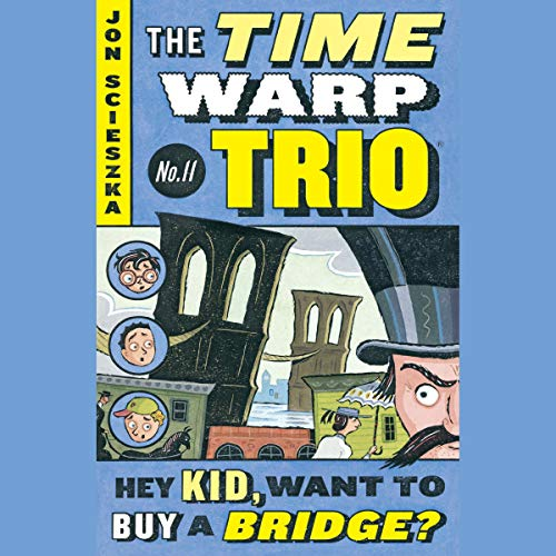 Hey Kid, Want to Buy a Bridge? cover art