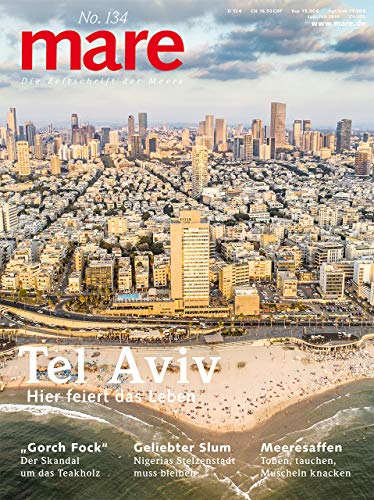 Buchseite und Rezensionen zu 'mare - Die Zeitschrift der Meere / No. 134 / Tel Aviv' von  Nikolaus Gelpke