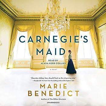 Carnegie s Maid  A Novel