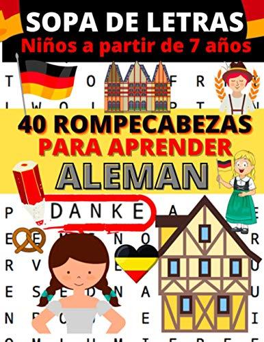 Sopa de letras: Libro de 40 rompecabezas para aprender alemán | (sopa de letras alemán | 1 tema por pagina)