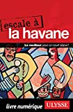 Escale à La Havane (French Edition)