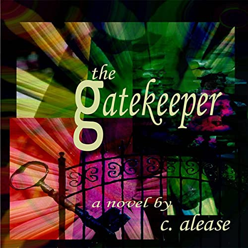 The Gatekeeper Audiobook By C. Alease cover art