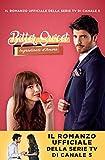 Bitter Sweet –Ingredienti d'amore: Il romanzo ufficiale della serie tv di Canale 5