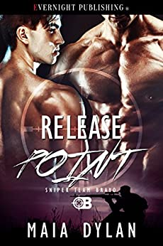 [Maia Dylan]のRelease Point (Sniper Team Bravo Book 4) (English Edition)