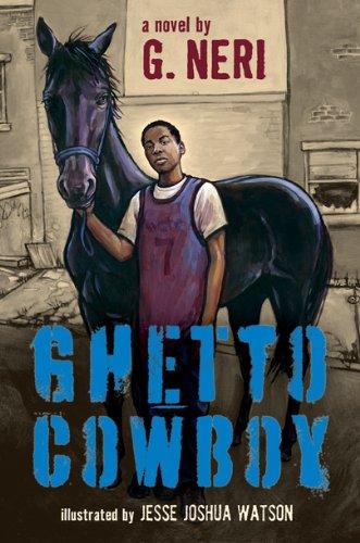 Ghetto Cowboy by [G. Neri, Jesse Joshua Watson]