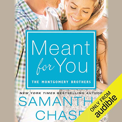 Meant for You: The Montgomerys, Book 5