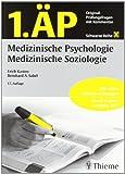 1. ÄP Medizinische Psychologie, Medizinische Soziologie: Original-Prüfungsfragen mit Kommentar