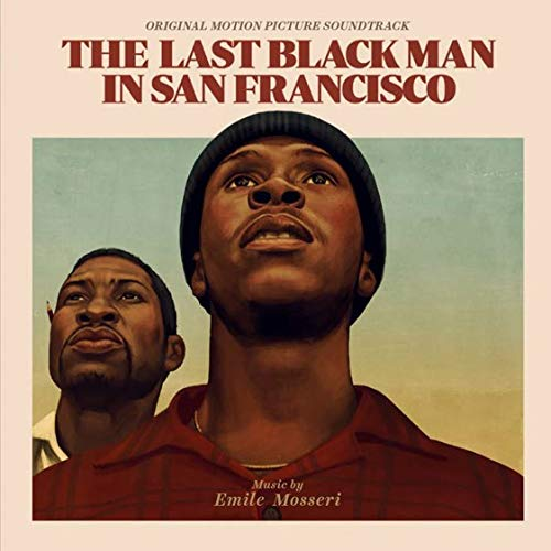 ラストブラックマン・イン・サンフランシスコ(The Last Black Man in San Francisco)