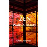 ZEN ~Walk in Beauty (English Edition)