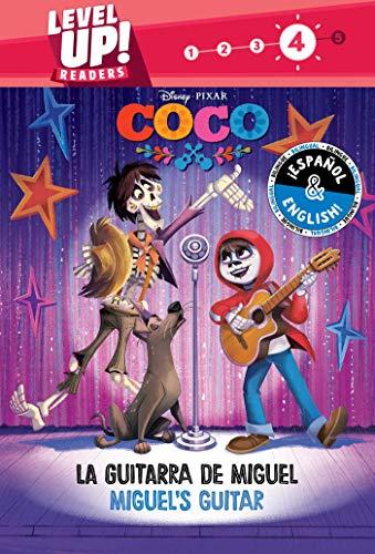 La Guitarra de Miguel/Miguel's Guitar: 26 (Coco: Level Up! Readers, Level 4)