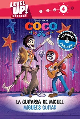 La Guitarra de Miguel/Miguel's Guitar: 27 (Level Up! Readers, Level 4: Coco)