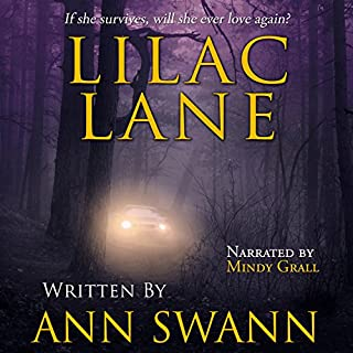 Lilac Lane     Stutter Creek, Book 2              By:                                                                                                                                 Ann Swann                               Narrated by:                                                                                                                                 Mindy Grall                      Length: 7 hrs and 43 mins     11 ratings     Overall 4.7