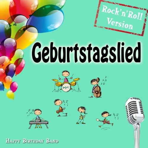 Geburtstagslied (Rock \'N\' Roll Version)