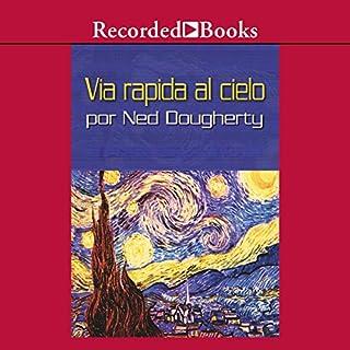 Via rapida al cielo [Fast Lane to Heaven (Texto Completo)] audiobook cover art