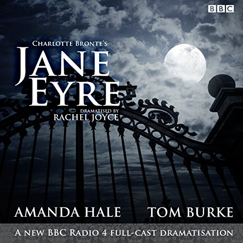 Jane Eyre     A BBC Radio 4 Full-Cast Dramatization              By:                                                                                                                                 Charlotte Bronte                               Narrated by:                                                                                                                                 Amanda Hale,                                                                                        Tom Burke                      Length: 2 hrs and 13 mins     180 ratings     Overall 4.7