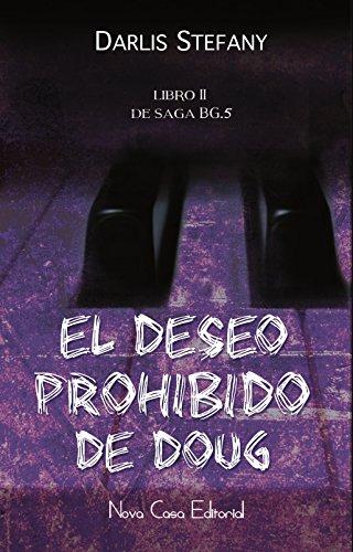 El deseo prohibido de Doug (BG.5 nº 2)