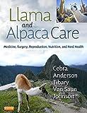 Llama and Alpaca Care: Medicine,...
