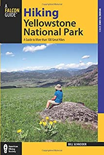 Hiking Yellowstone National Park, 3rd: A Guide to More than 100 Great Hikes (Regional Hiking Series)
