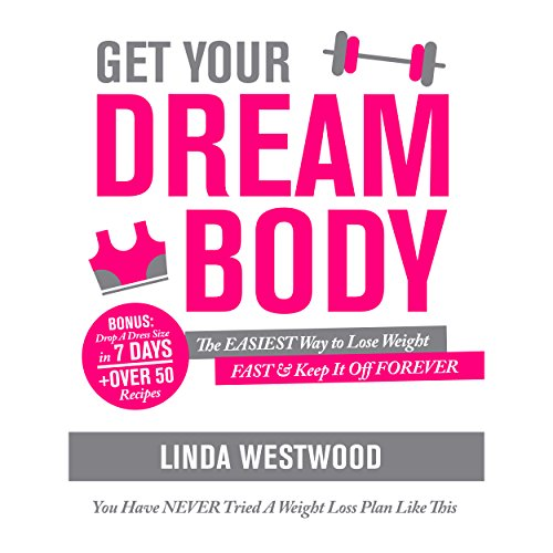Get Your Dream Body audiobook cover art