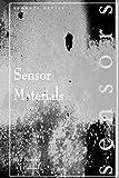 Sensor Materials (Series in Sensors) (English Edition)