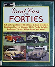 Great Cars of the Forties Full-color profiles of 25 all-time Detroit favorites! Cadillacs, Chevys, Chrysler T&Cs, Fords, LaSalle, Packards, Tuckers, Willys Jeeps, and more!