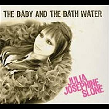 The Baby And The Bath Water