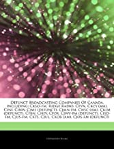 Articles On Defunct Broadcasting Companies Of Canada, including: Ckso-fm, Ridge Radio, Cfyn, Ckcy (am), Cinf, Cinw, Cjms (...