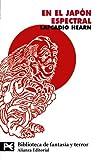 En el Japón espectral (El libro de bolsillo - Bibliotecas temáticas - Biblioteca de fantasía y terror)