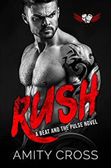 Rush: (#9 The Beat and The Pulse) by [Amity Cross]