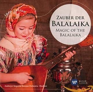 Magic Of The Balalaika