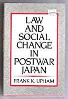 Law and Social Change in Postwar Japan