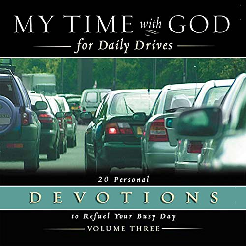 My Time With God for Daily Drives: Vol. 3 audiobook cover art