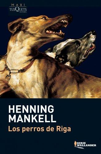 Mankell, H: Perros de Riga (MAXI, Band 35)