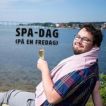 Spa-Dag (På En Fredag)