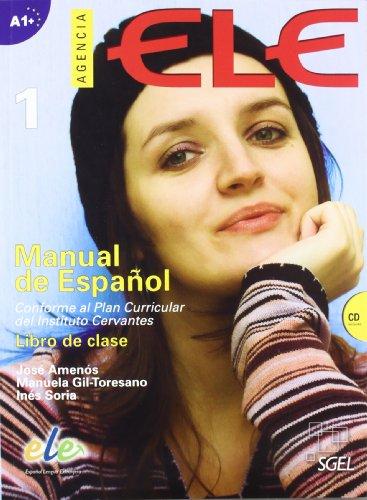Agencia ELE. Nivel A1. Libro del alumno. Per le Scuole superiori. Con CD Audio