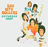 Songtexte von Bay City Rollers - Saturday Night