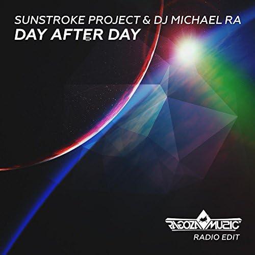 Sunstroke Project & Dj Michael Ra