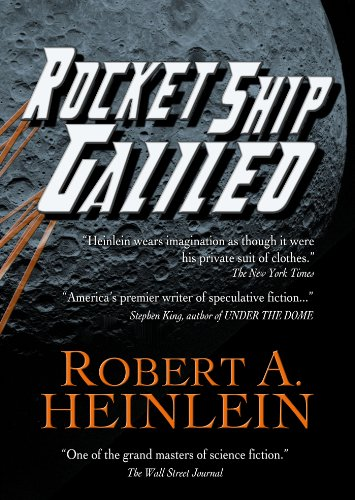 Rocket Ship Galileo (Heinlein's Juveniles Book 1)
